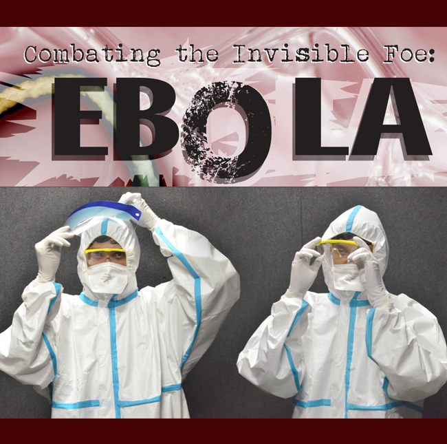 Combating the Invisible Foe | Ebola